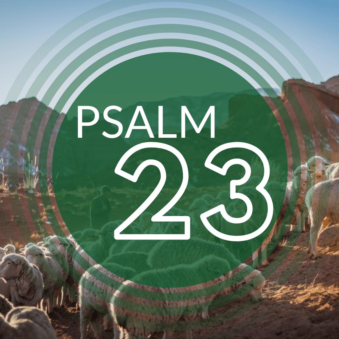 Psalm 23 Teil 2